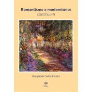 Romantismo e Modernismo: continuum
