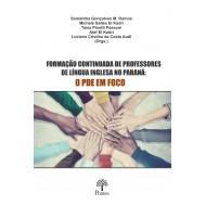 FORMAÇÃO CONTINUADA DE PROFESSORES DE LÍNGUA INGLESA NO PARANÁ:  O PDE EM FOCO
