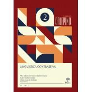 LINGUÍSTICA CONTRASTIVA HOMENAGEM A  EMILIO RIDRUEJO ALONSO Coleção CALEPINO - Volume 2