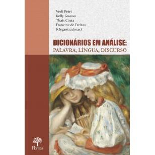 DICIONÁRIOS EM ANÁLISE: PALAVRA, LÍNGUA, DISCURSO