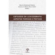 ESTUDOS EM LEXICOGRAFIA ASPECTOS TEÓRICOS E PRÁTICOS
