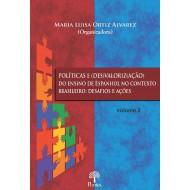 POLÍTICAS E (DES)VALORIZ(AÇÃO) DO ENSINO DE ESPANHOL NO CONTEXTO BRASILEIRO: DESAFIOS E AÇÕES  - VOLUME 2