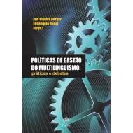 POLÍTICAS DE GESTÃO  DO MULTILINGUISMO: práticas e debates