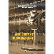 A RETÓRICA NO RÁDIO ALAGOANO