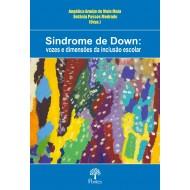 Síndrome de Down:vozes e dimensões da inclusão escolar