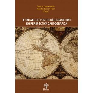 SINTAXE DO PORTUGUÊS BRASILEIRO EM PERSPECTIVA CARTOGRÁFICA