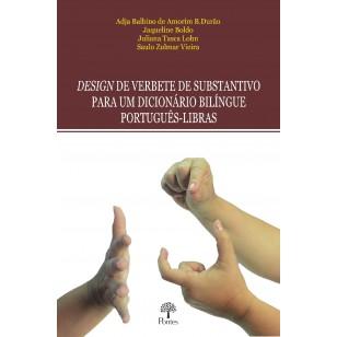 DESIGN DE VERBETE DE SUBSTANTIVO  PARA UM DICIONÁRIO BILÍNGUE  PORTUGUÊS-LIBRAS