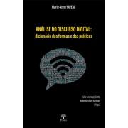 ANÁLISE DO DISCURSO DIGITAL: DICIONÁRIO DAS FORMAS E DAS PRÁTICAS