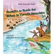 Desastre no Mundo dos Bichos da Floresta Amazônica