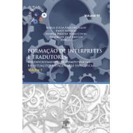 FORMAÇÃO DE INTÉRPRETES  E TRADUTORES DESENVOLVIMENTO DE COMPETÊNCIAS  EM SITUAÇÕES PEDAGÓGICAS ESPECÍFICAS –  VOL 1