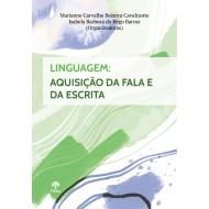 Linguagem: Aquisição da Fala e da Escrita