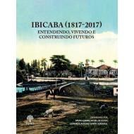 IBICABA (1817-2017): Entendendo, Vivendo e Construindo Futuros