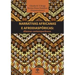 Narrativas africanas e afrodiaspóricas: dilemas contemporâneos