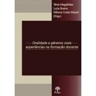 Disponível para envio em 20/09/2021 - Oralidade e Gêneros Orais: experiências na formação docente
