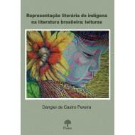Representação literária do indígena na literatura brasileira: leituras