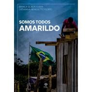 Somos todos Amarildo - e-book (Para receber o arquivo digital entre contato) ponteseditores@ponteseditores.com.br