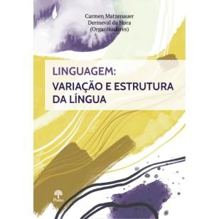 Linguagem: Variação e Estrutura da Língua