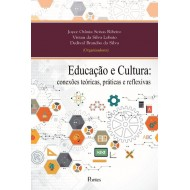 Educação e Cultura:conexões teóricas, práticas e reflexivas