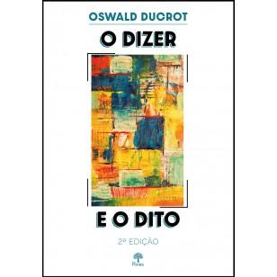 O DIZER E O DITO – 2. Edição