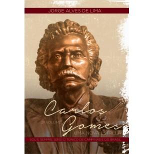 Carlos Gomes - Uma Nova Estrela - volume 2