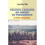 POLÍTICA E ELEIÇÕES NO SERTÃO PERNAMBUCANO