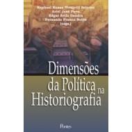 DIMENSÕES DA POLÍTICA NA HISTORIOGRAFIA