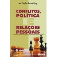 CONFLITOS POLITICA E RELACOES PESSOAIS