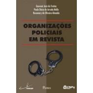 ORGANIZAÇÕES POLICIAIS EM REVISTA