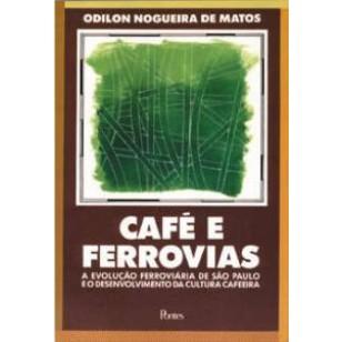 CAFE E FERROVIAS