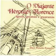 VIAJANTE HERCULES FLORENCE, O. águas, guanás e guaranás