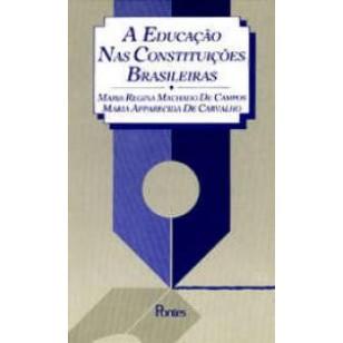 EDUCAÇÃO NAS CONSTITUIÇÕES BRASILEIRAS