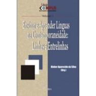 ENSINAR E APRENDER LÍNGUAS NA CONTEMPORANEIDADE: LINHAS E ENTRELINHAS - Col NPLA Vol 1