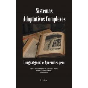 SISTEMAS ADAPTATIVOS COMPLEXOS: Lingua(gem) e Aprendizagem