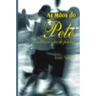 MAOS DO PELE,AS