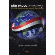 SÃO PAULO INTERNACIONAL. SPFC: Clube Brasileiro com maior número de Títulos Mundiais