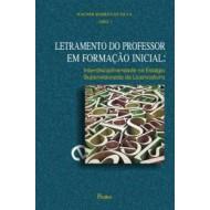 LETRAMENTO DO PROFESSOR EM FORMAÇÃO INICIAL: Interdisciplinaridade no Estágio Supervisionado da Licenciatura