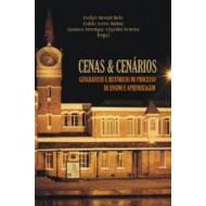 CENAS & CENÁRIOS Geográficos e históricos no processo de ensino e aprendizagem