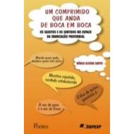 UM COMPRIMIDO QUE ANDA DE BOCA EM BOCA
