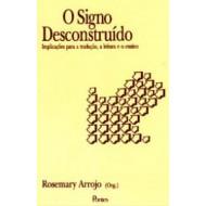 SIGNO DESCONSTRUIDO, O