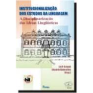 INSTITUCIONALIZAÇÃO DOS ESTUDOS DA LINGUAGEM