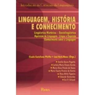 LINGUAGEM, HISTÓRIA E CONHECIMENTO