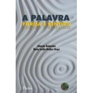 PALAVRA: FORMA E SENTIDO