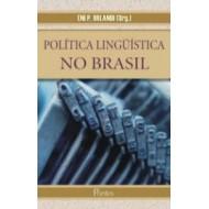 POLÍTICA LINGUÍSTICA NO BRASIL