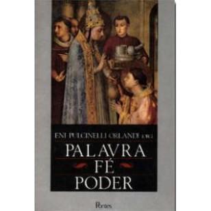 PALAVRA, FÉ, PODER