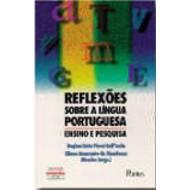 REFLEXÕES SOBRE A LÍNGUA PORTUGUESA