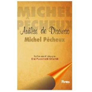 ANÁLISE DE DISCURSO MICHEL PÊCHEUX
