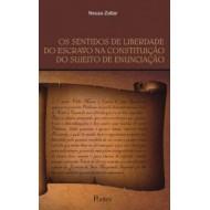 SENTIDOS DE LIBERDADE DO ESCRAVO NA CONSTITUIÇÃO DO SUJEITO DE ENUNCIAÇÃO