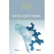 DISCURSO, SUJEITO E MEMÓRIA