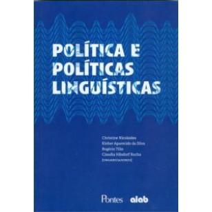 POLÍTICA E POLÍTICAS LINGUÍSTICAS