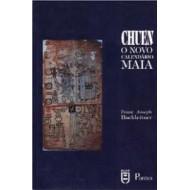 CHUEN - O NOVO CALENDARIO MAIA